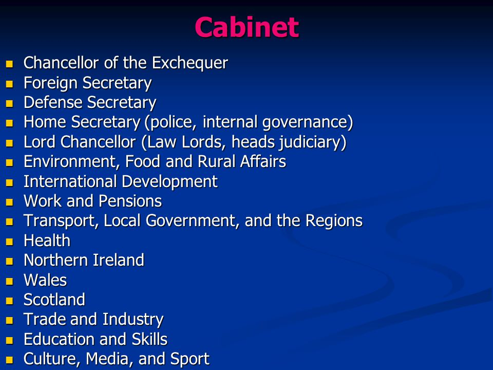 Cabinet Chancellor of the Exchequer Foreign Secretary