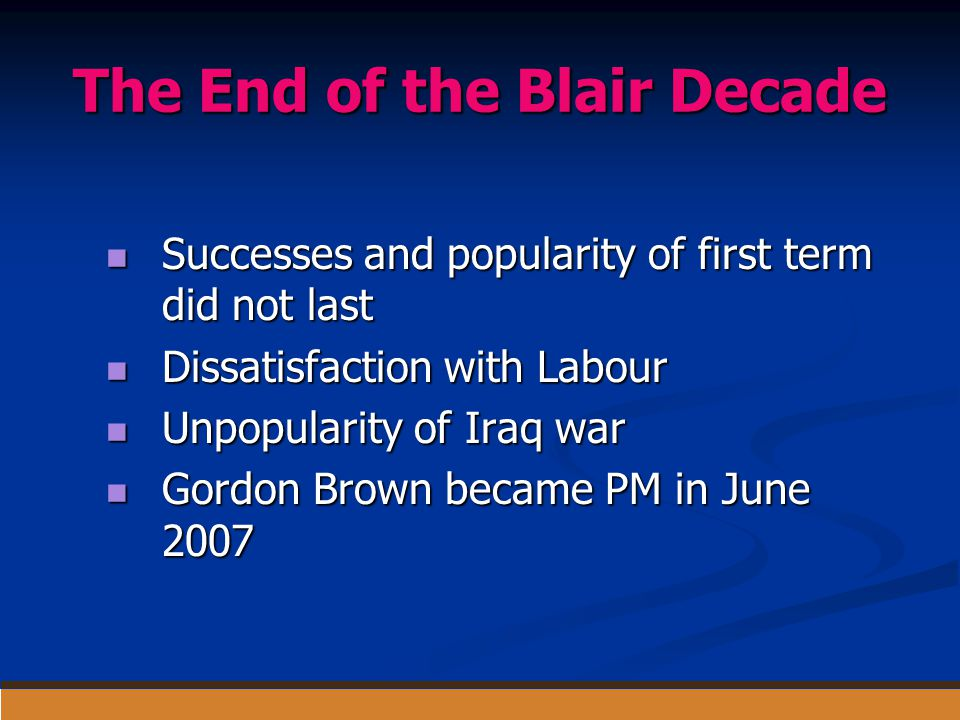 The End of the Blair Decade