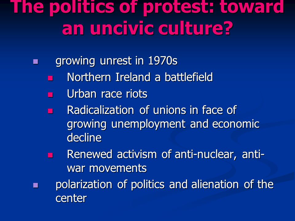 The politics of protest: toward an uncivic culture