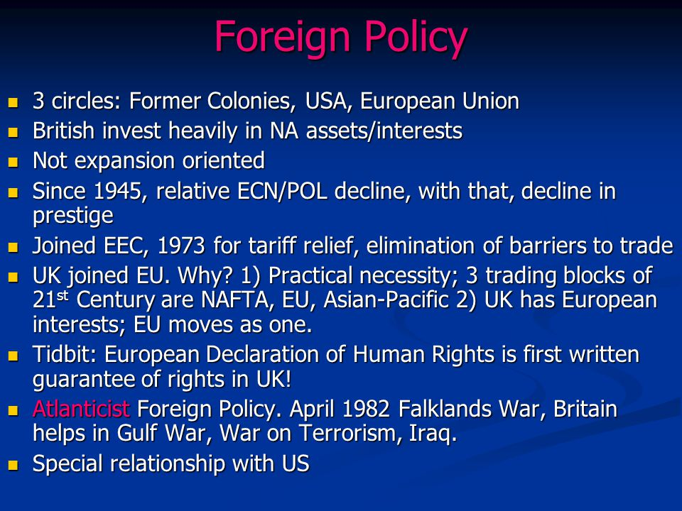 Foreign Policy 3 circles: Former Colonies, USA, European Union