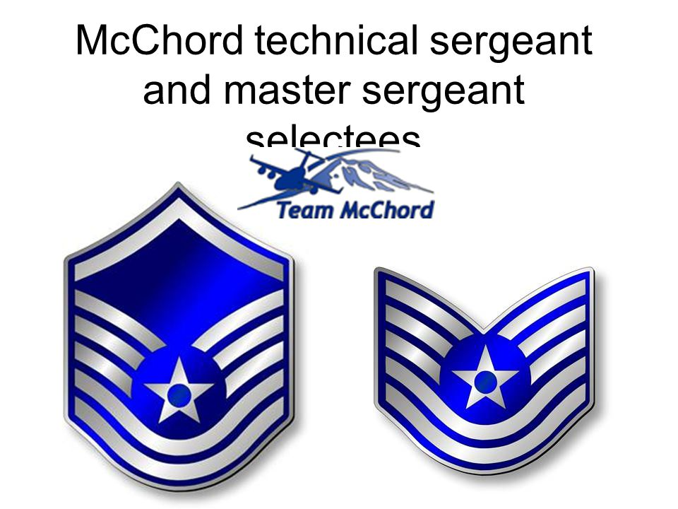 McChord technical sergeant and master sergeant selectees