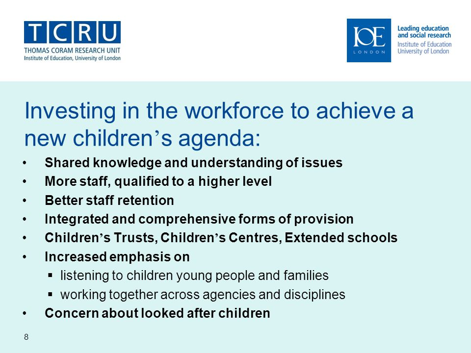 Investing in the workforce to achieve a new children's agenda: