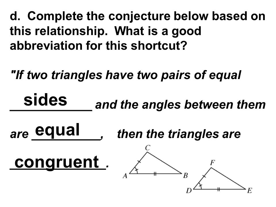 d. Complete the conjecture below based on this relationship