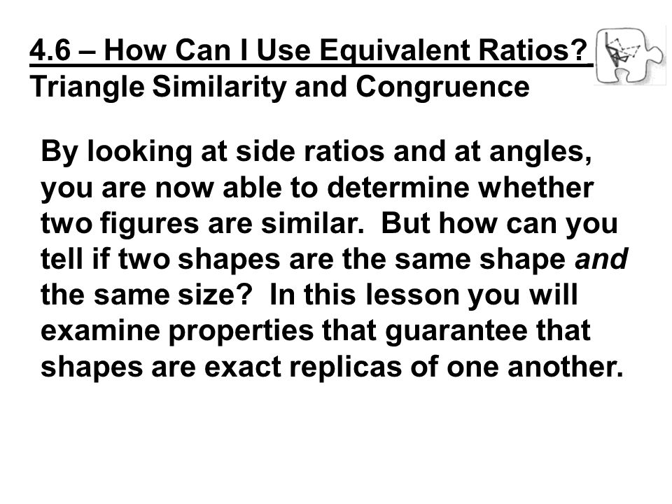 4.6 – How Can I Use Equivalent Ratios __