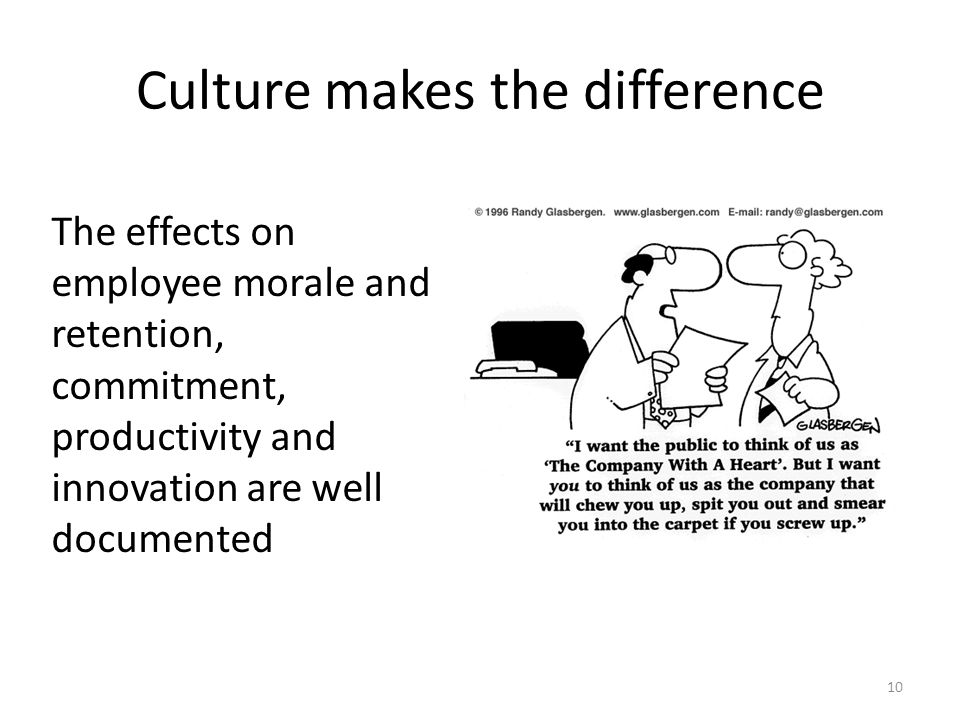 Culture makes the difference