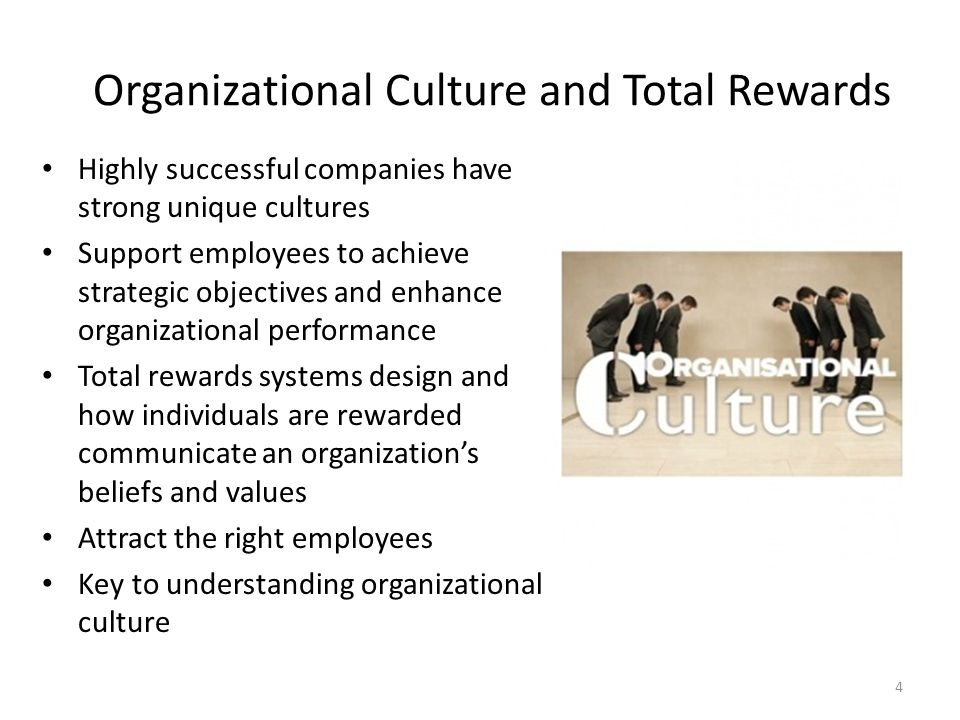 Organizational Culture and Total Rewards