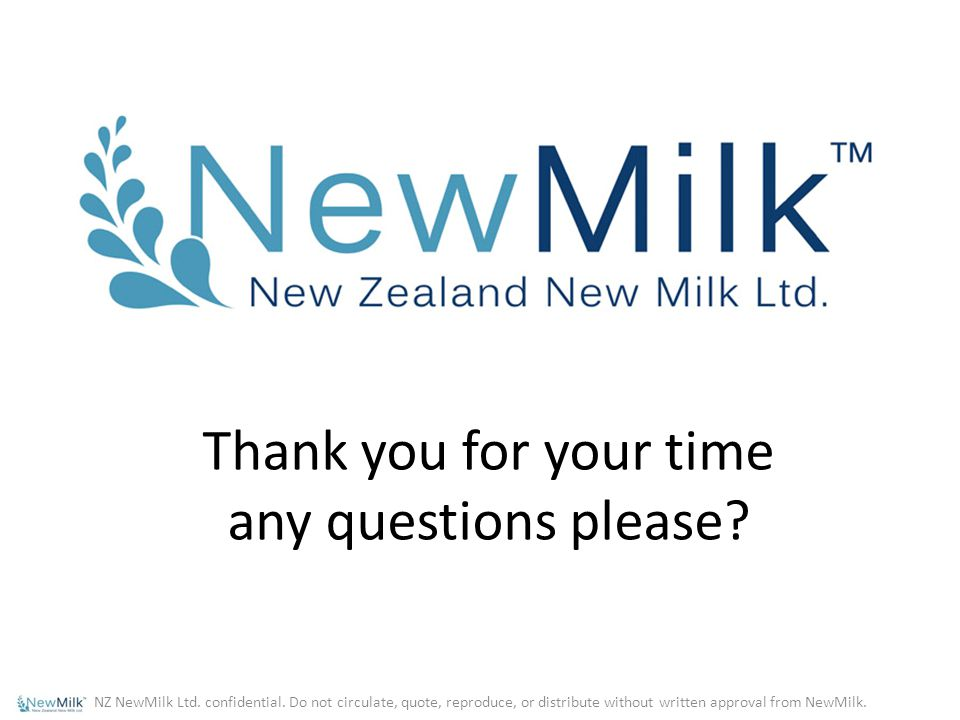 Thank you for your time any questions please