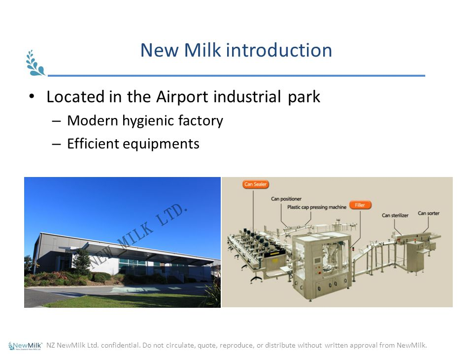 New Milk introduction Located in the Airport industrial park