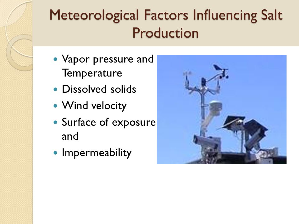 Meteorological Factors Influencing Salt Production