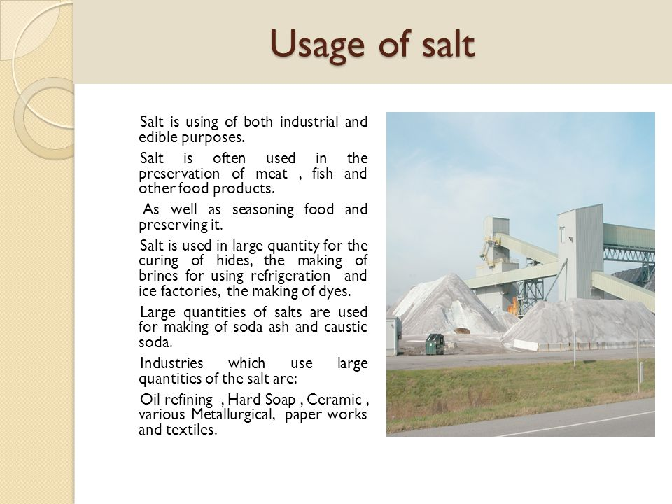 Usage of salt