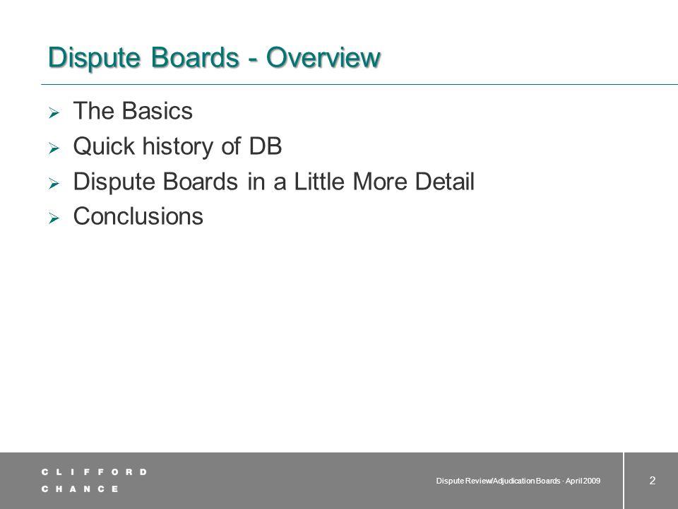 Dispute Boards - The Basics