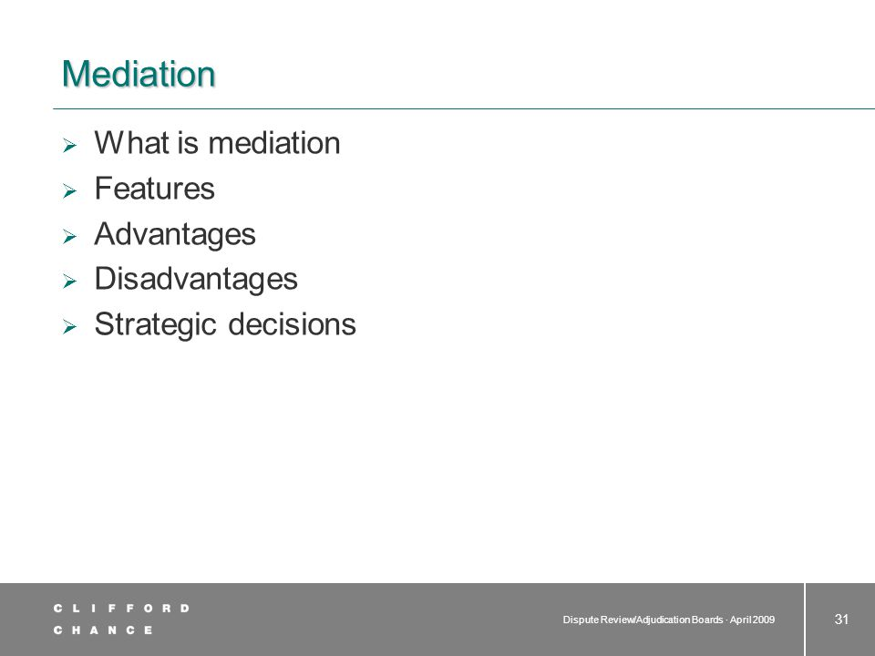 What is mediation A god-send and the end of litigation and arbitration Glorified negotiation
