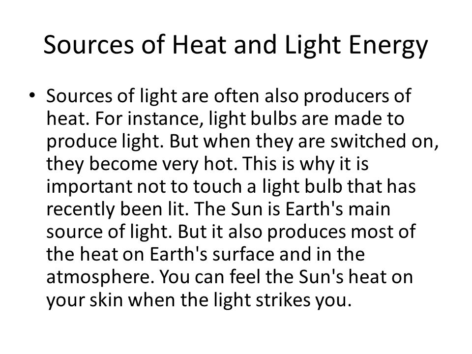 Sources of Heat and Light Energy