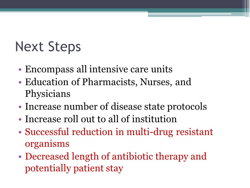 Next Steps Encompass all intensive care units