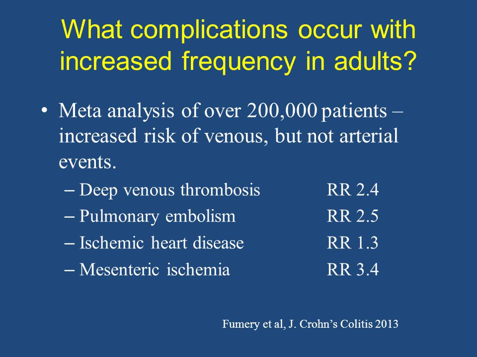 What complications occur with increased frequency in adults