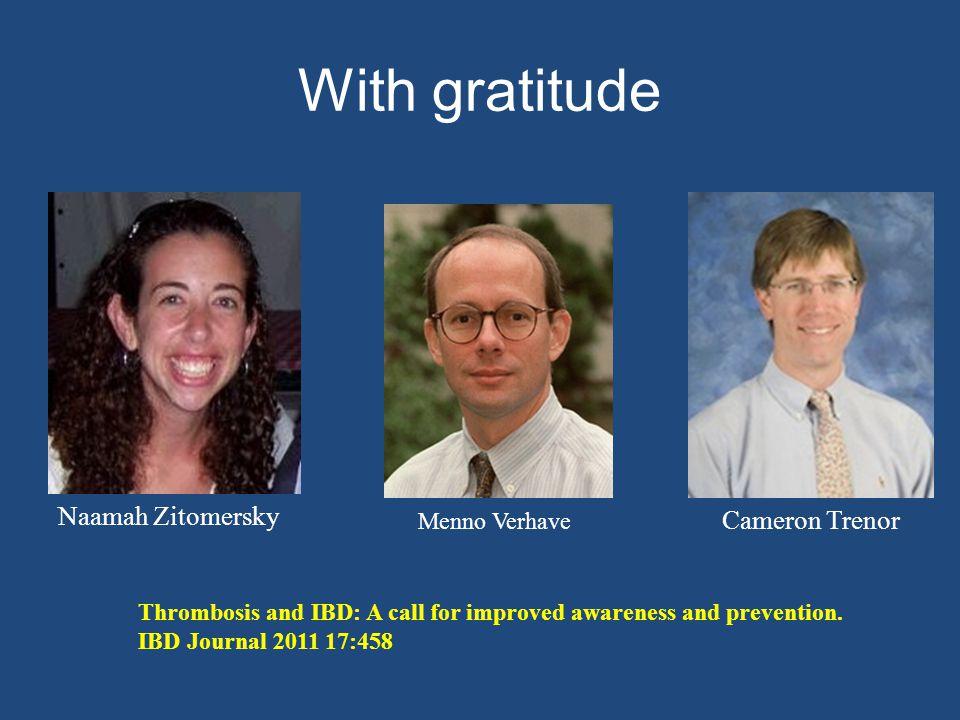 With gratitude Naamah Zitomersky Cameron Trenor Menno Verhave