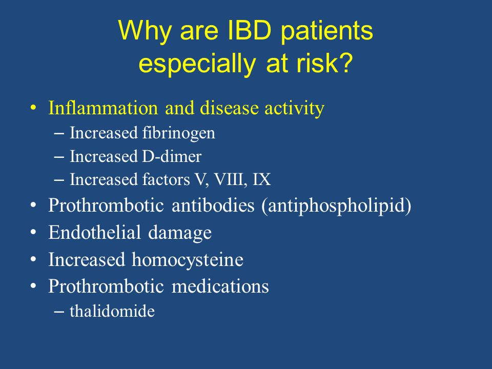 Why are IBD patients especially at risk