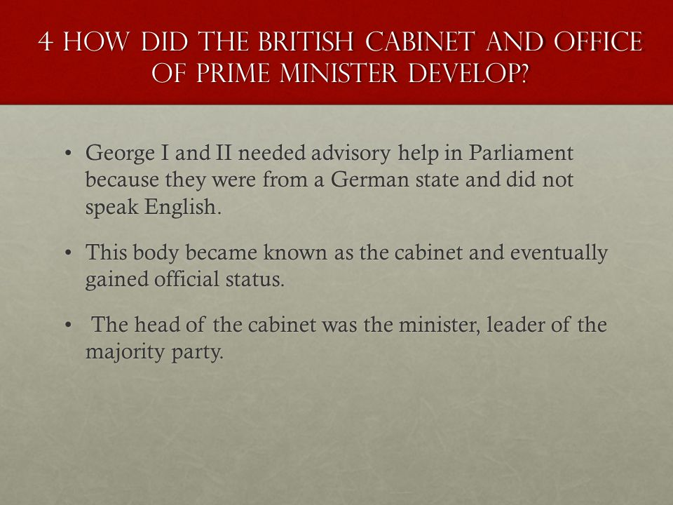 4 how did the British cabinet and office of prime minister develop