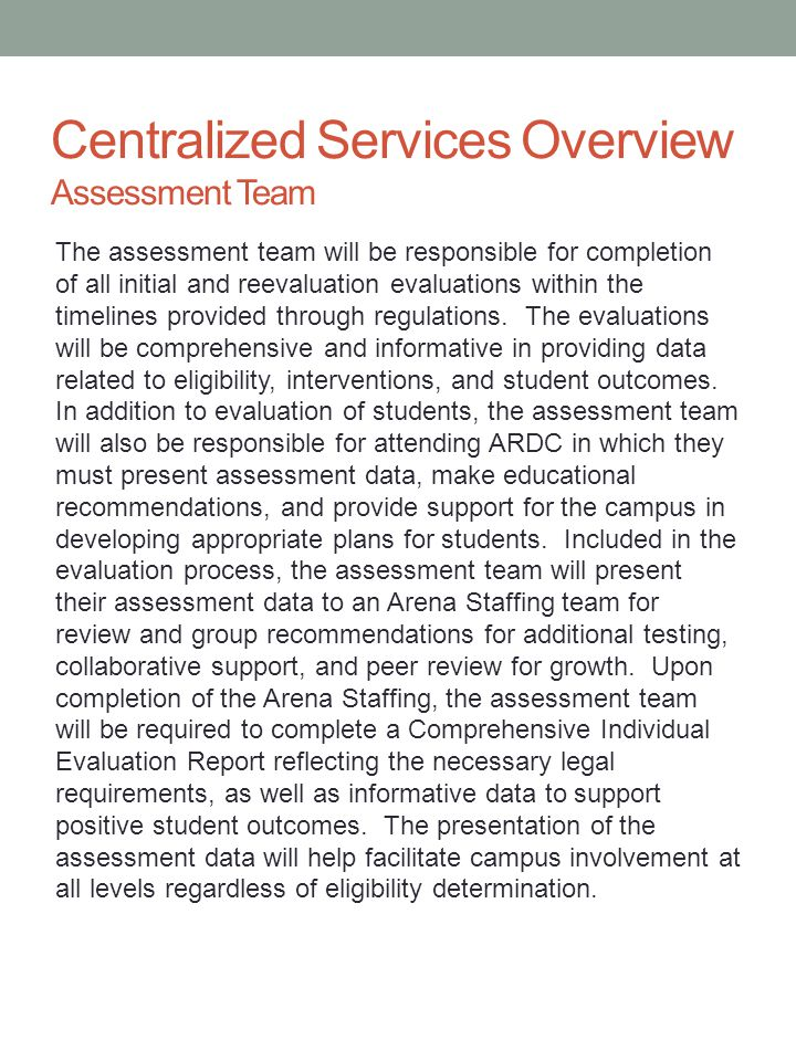Centralized Services Overview Assessment Team