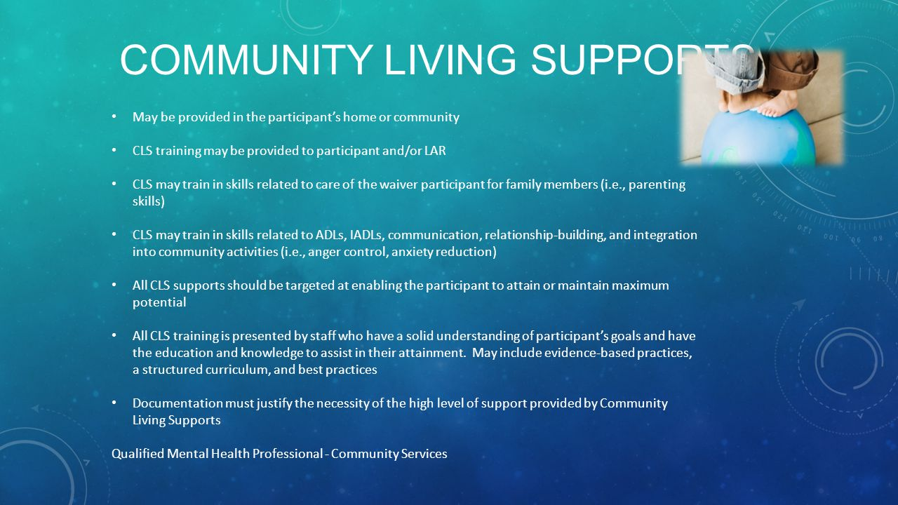 Community Living Supports