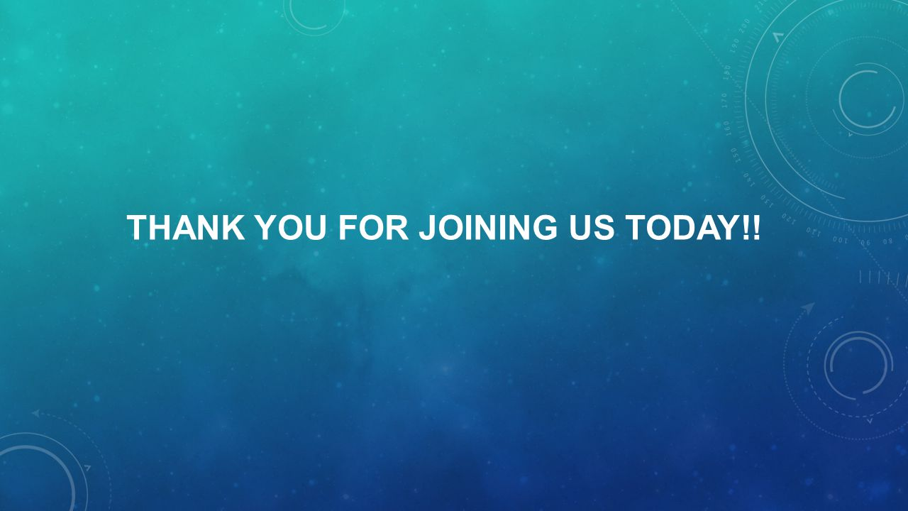 THANK YOU For joining us today!!