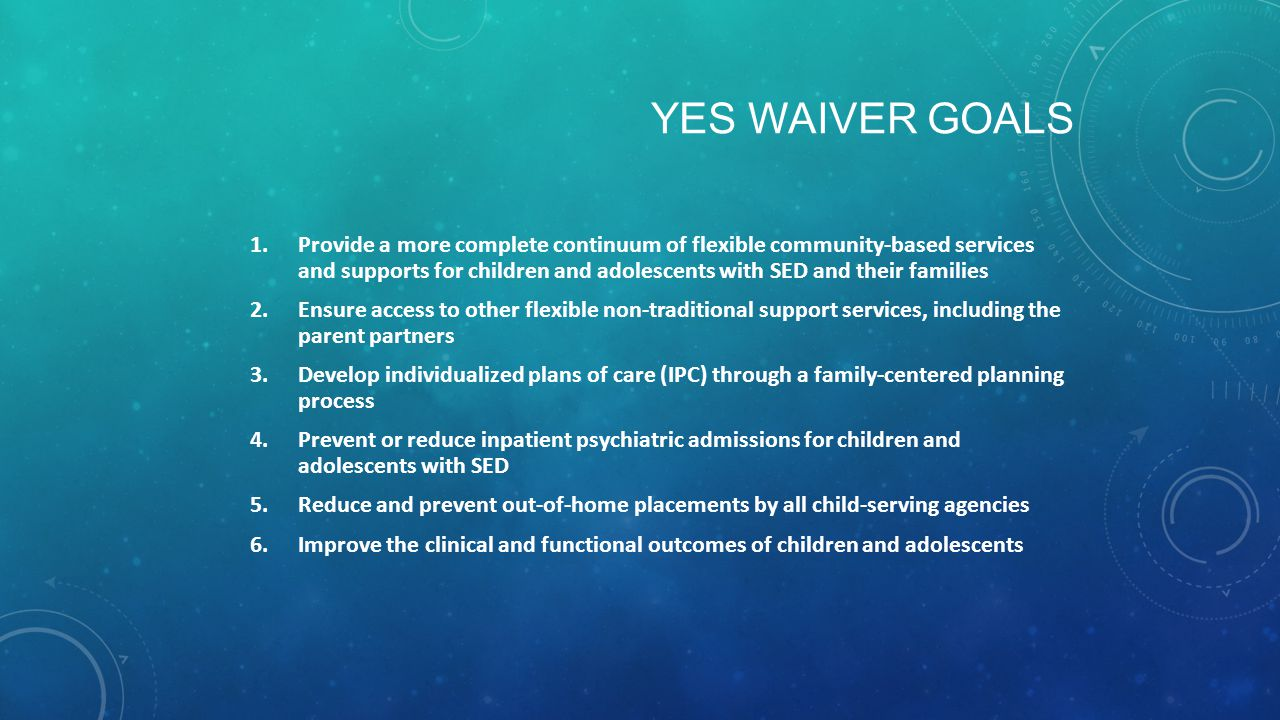 YES Waiver Goals