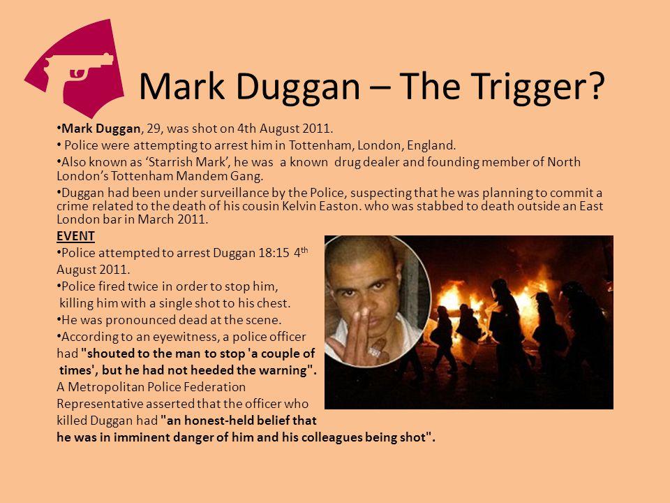 Mark Duggan – The Trigger