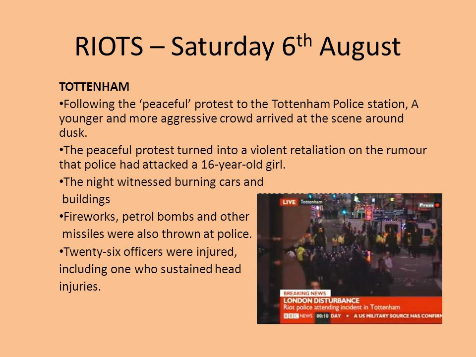 RIOTS – Saturday 6th August