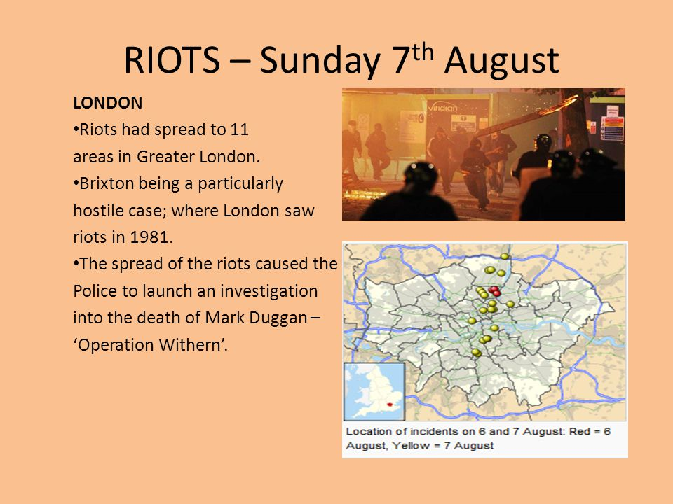RIOTS – Sunday 7th August