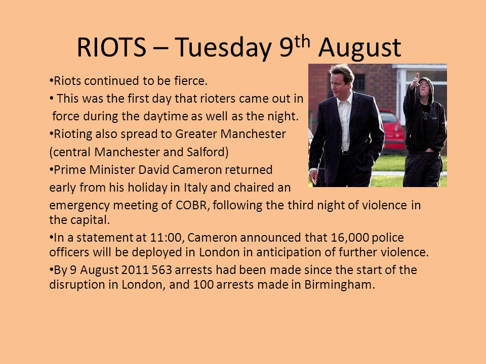 RIOTS – Tuesday 9th August