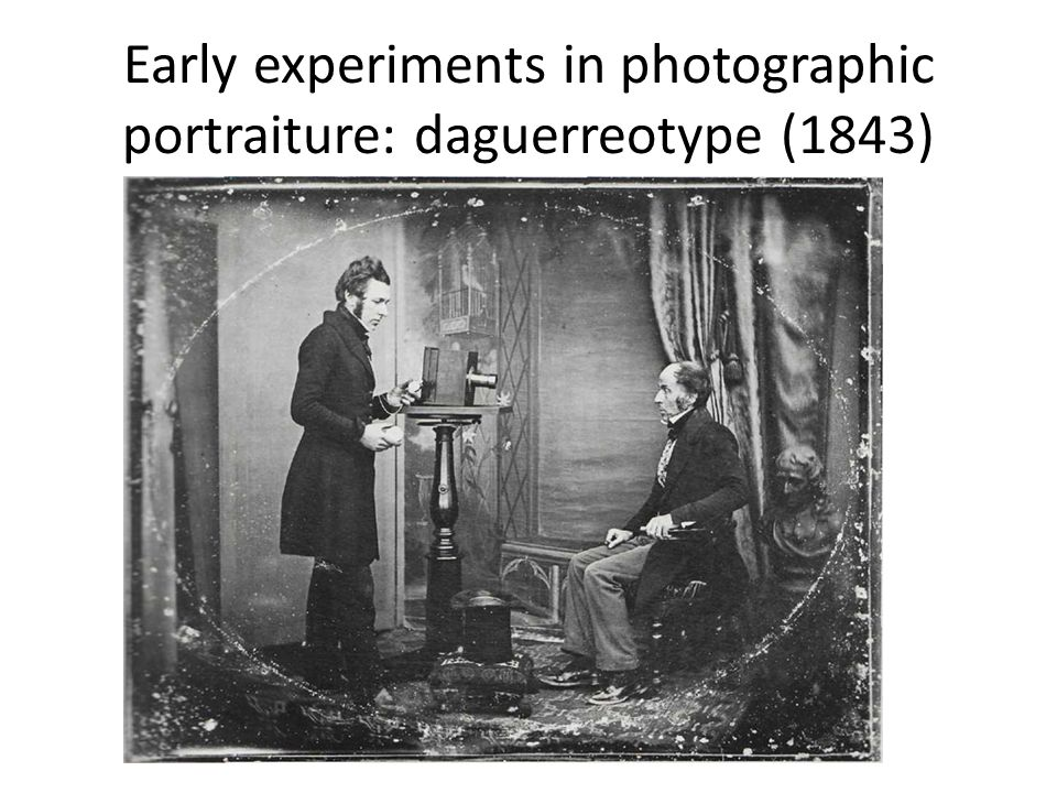 Early experiments in photographic portraiture: daguerreotype (1843)