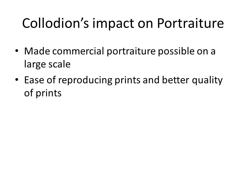 Collodion's impact on Portraiture