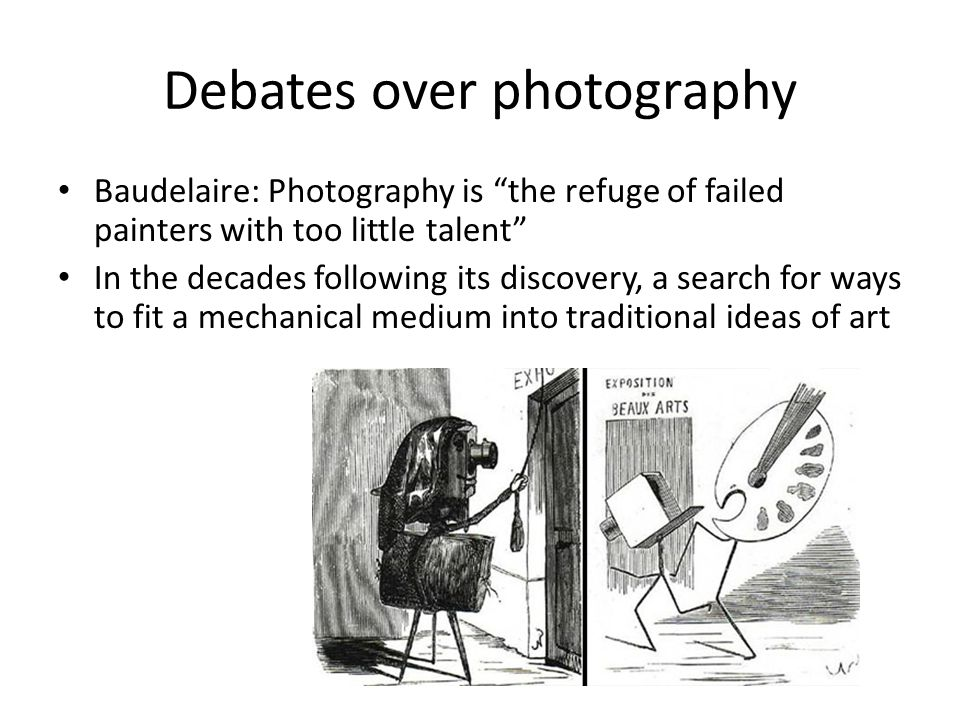 Debates over photography