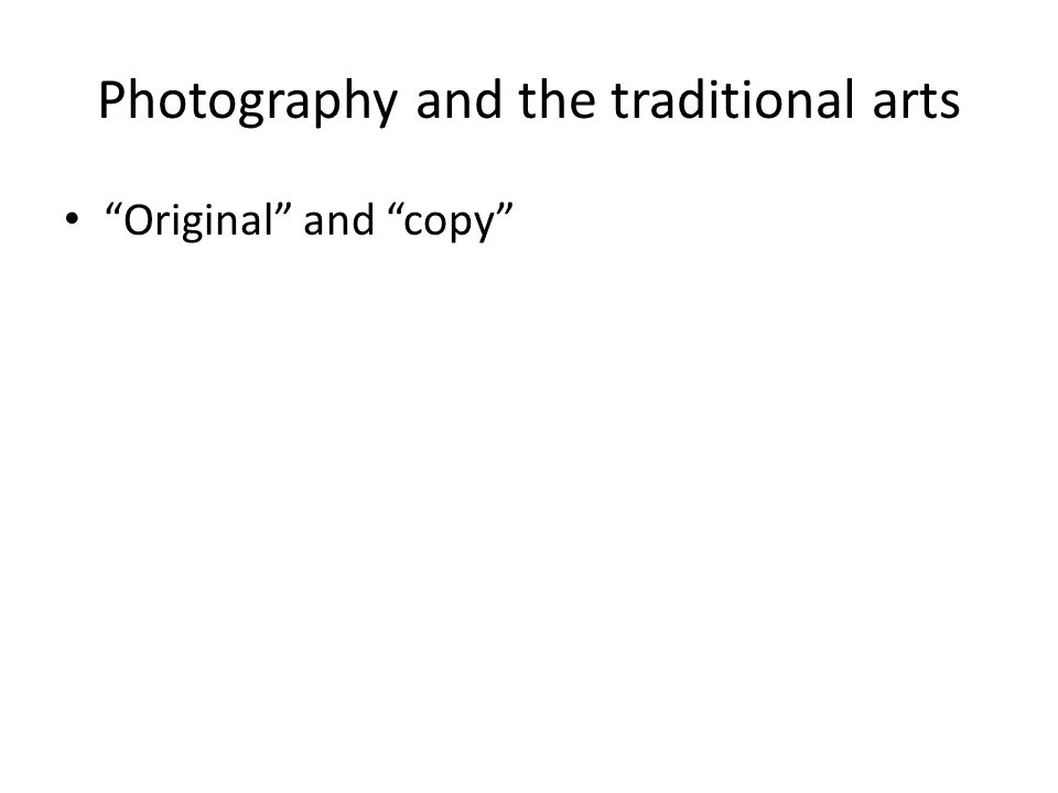 Photography and the traditional arts