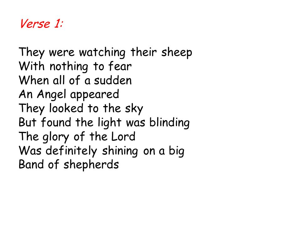 Verse 1: They were watching their sheep. With nothing to fear. When all of a sudden. An Angel appeared.