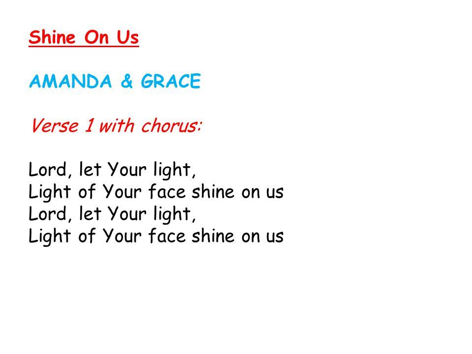 Shine On Us AMANDA & GRACE.