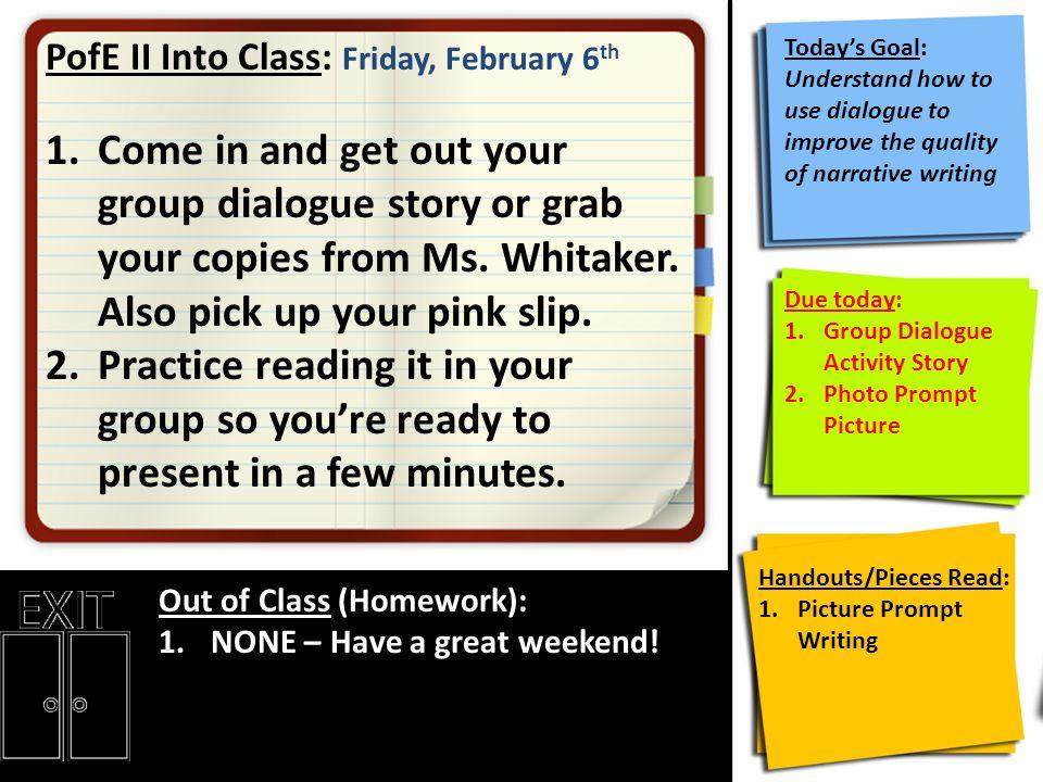 PofE II Into Class: Friday, February 6th