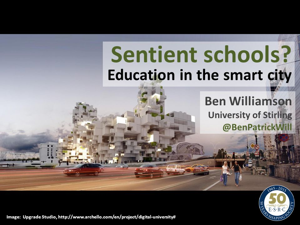 Sentient schools Education in the smart city