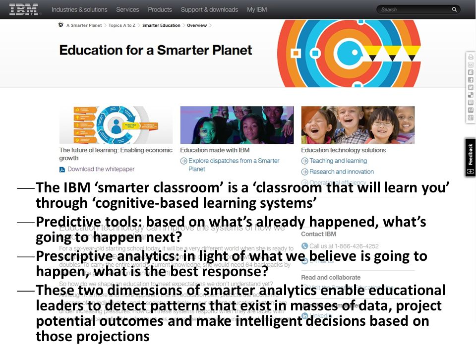 The IBM 'smarter classroom' is a 'classroom that will learn you' through 'cognitive-based learning systems'