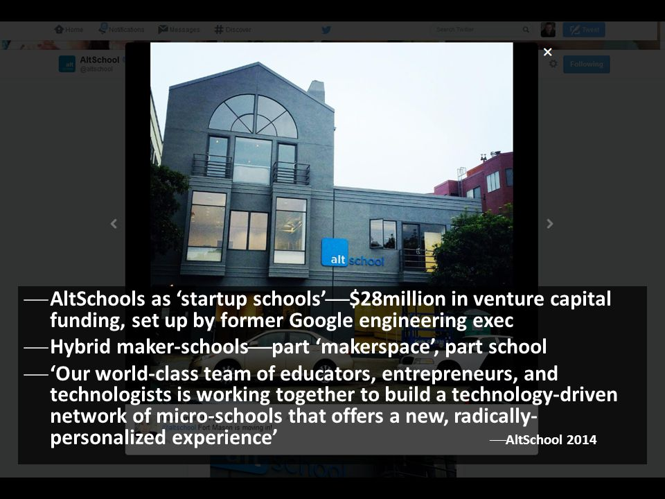 AltSchools as 'startup schools'$28million in venture capital funding, set up by former Google engineering exec