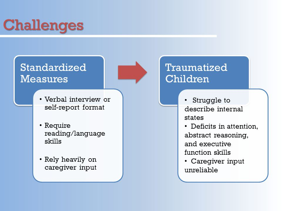 Challenges Standardized Measures Traumatized Children