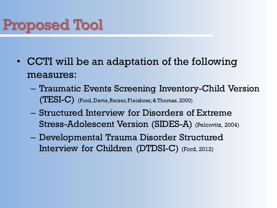 Proposed Tool CCTI will be an adaptation of the following measures: