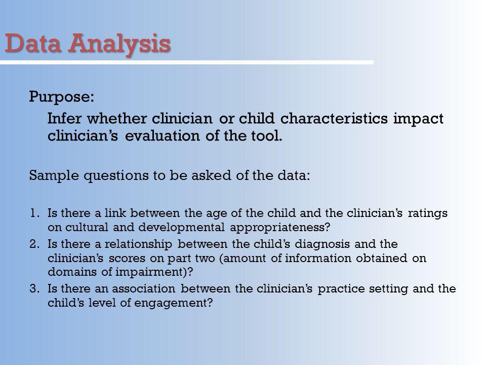 Data Analysis Purpose: