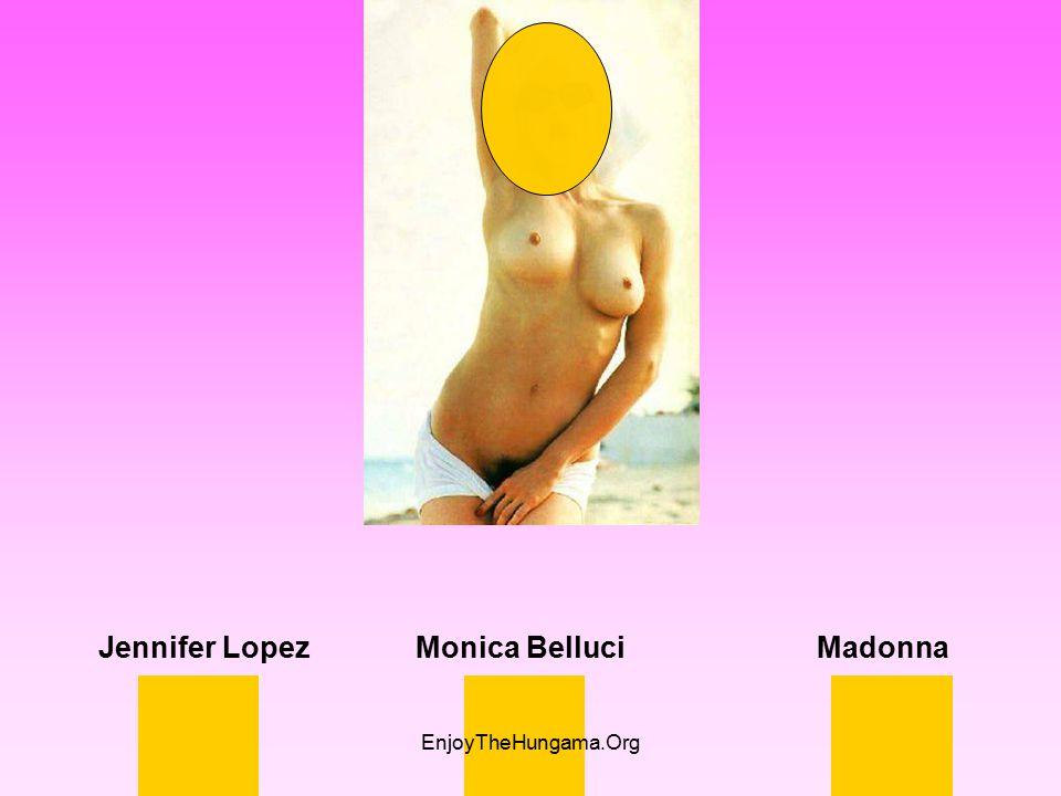 Jennifer Lopez Monica Belluci Madonna EnjoyTheHungama.Org