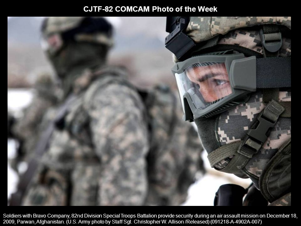 CJTF-82 COMCAM Photo of the Week