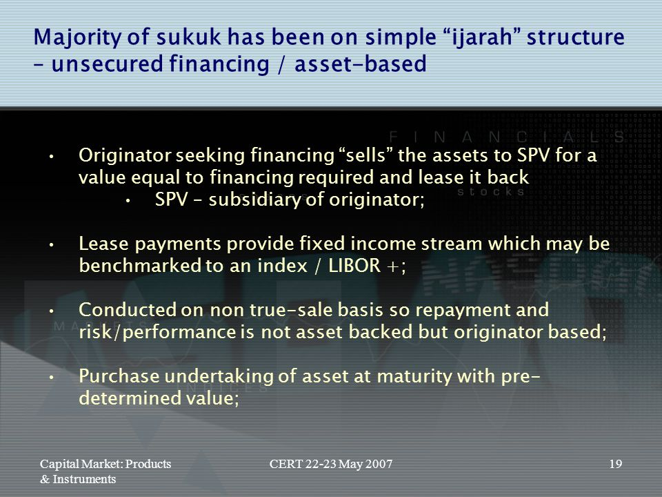 Majority of sukuk has been on simple ijarah structure – unsecured financing / asset-based