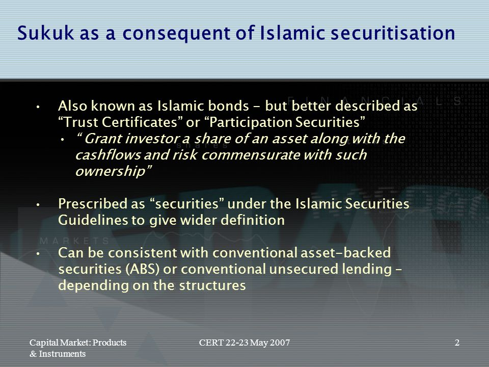 Sukuk as a consequent of Islamic securitisation