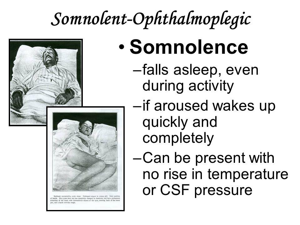 Somnolent-Ophthalmoplegic