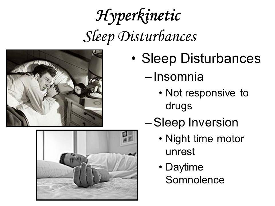 Hyperkinetic Sleep Disturbances