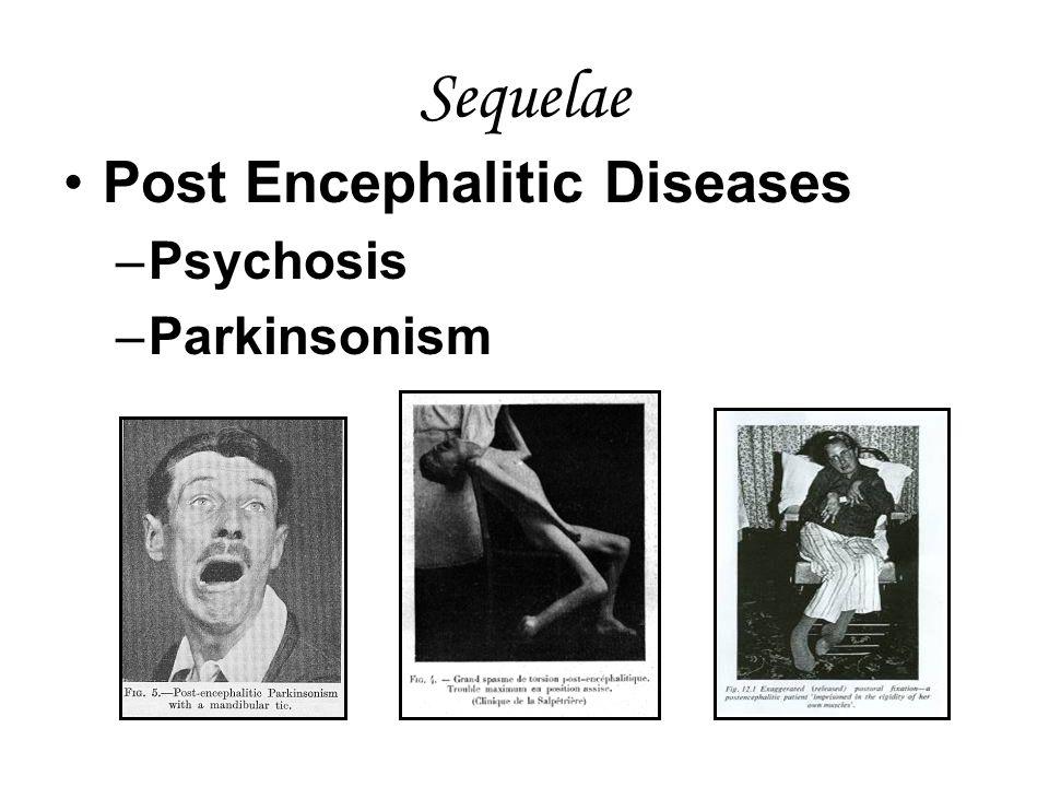 Sequelae Post Encephalitic Diseases Psychosis Parkinsonism